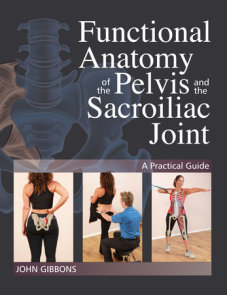 Functional Anatomy of the Pelvis and the Sacroiliac Joint