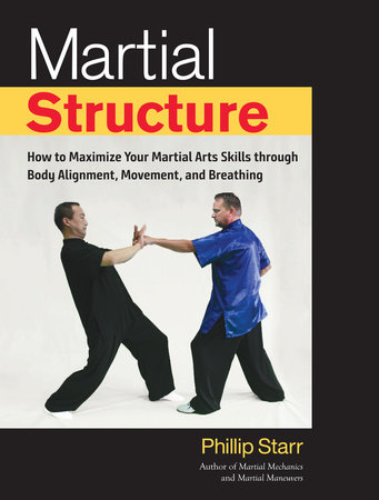 Martial Structure by Phillip Starr
