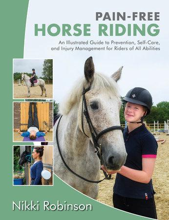 Pain-Free Horse Riding by Nikki Robinson