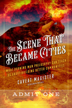 The Scene That Became Cities by Caveat Magister (Benjamin Wachs)