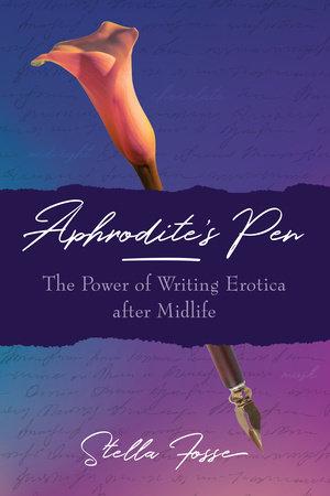 Aphrodite's Pen by Stella Fosse