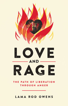 Love and Rage by Lama Rod Owens