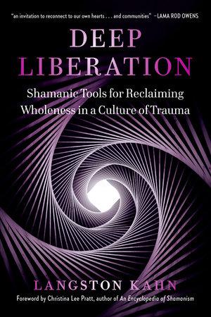 Deep Liberation by Langston Kahn