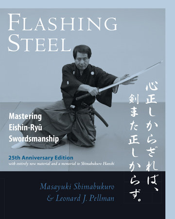 Flashing Steel, 25th Anniversary Edition by Masayuki Shimabukuro and Leonard J. Pellman