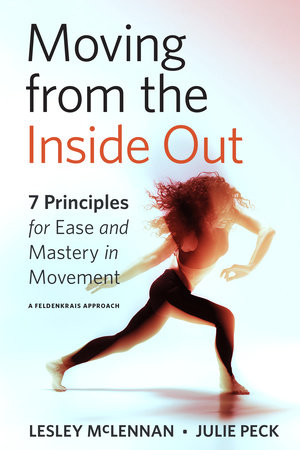 Moving from the Inside Out by Lesley McLennan and Julie Peck