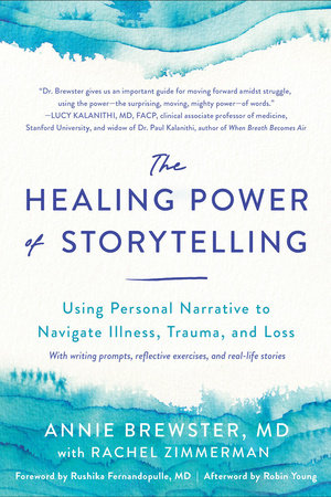 The Healing Power of Storytelling by Annie Brewster, MD