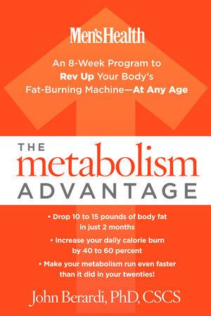 The Metabolism Advantage by John Berardi