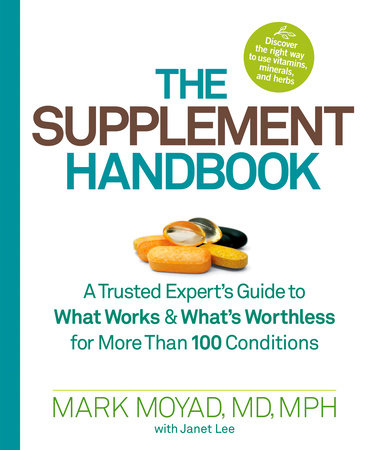 The Supplement Handbook by Mark Moyad and Janet Lee