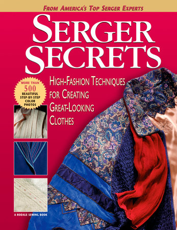 Serger Secrets by Mary Griffin, Pam Hastings, Agnes Mercik, Linda Lee Vivian and Barbara Weiland