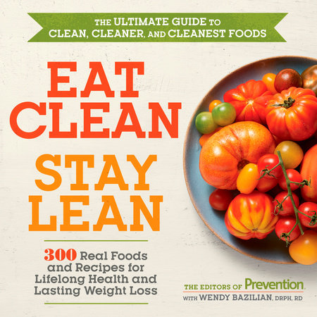 Eat Clean, Stay Lean by Editors Of Prevention Magazine