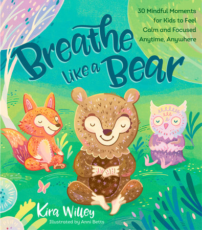 Breathe Like a Bear by Kira Willey
