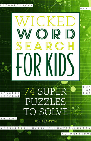 Wicked Word Search for Kids by John Samson