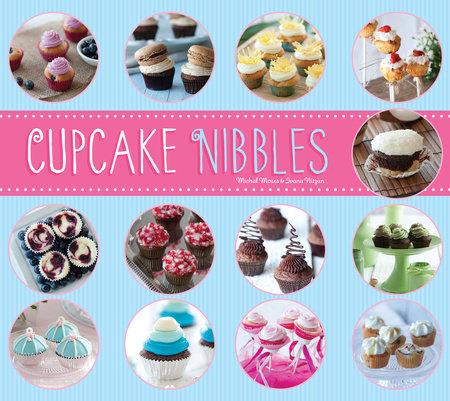 Cupcake Nibbles by Michal Moses and Ivana Nitzan