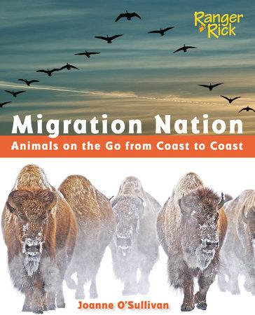 Migration Nation (National Wildlife Federation) by Joanne O'Sullivan