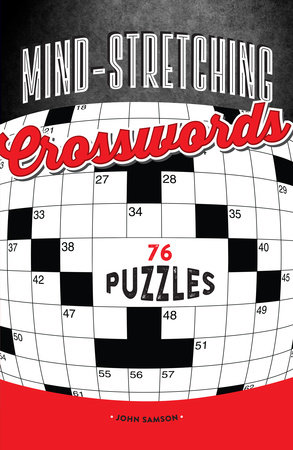 Mind-Stretching Crosswords by John Samson