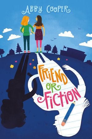 Friend or Fiction by Abby Cooper