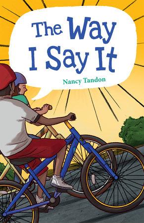 The Way I Say It by Nancy Tandon