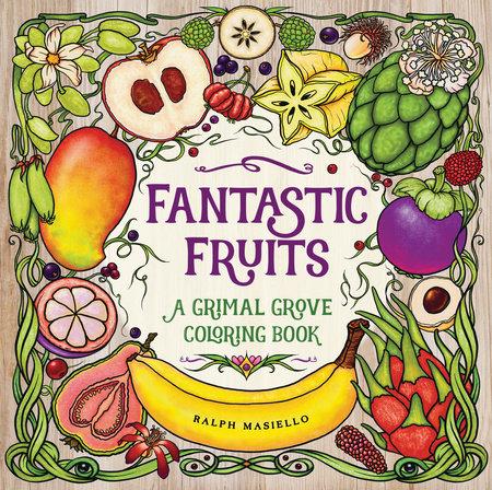 Fantastic Fruits by Ralph Masiello
