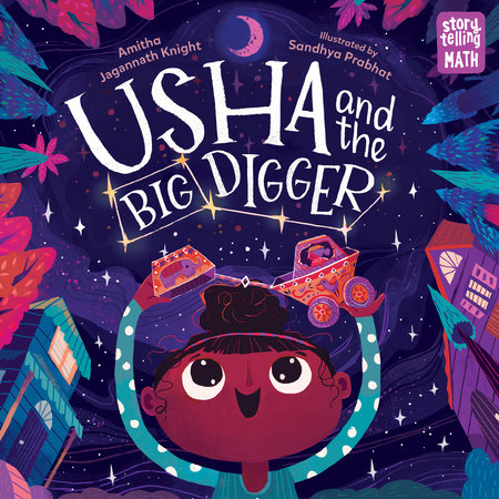 Usha and the Big Digger by Amitha Jagannath Knight