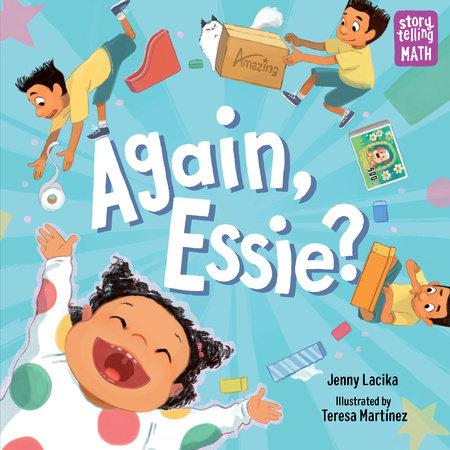 Again, Essie? by Jenny Lacika