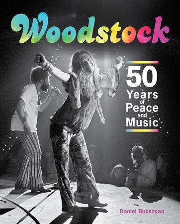 Woodstock by Daniel Bukszpan