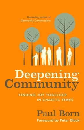 Deepening Community by Paul Born