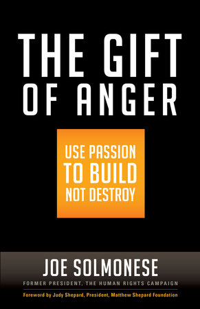 The Gift of Anger by Joe Solmonese