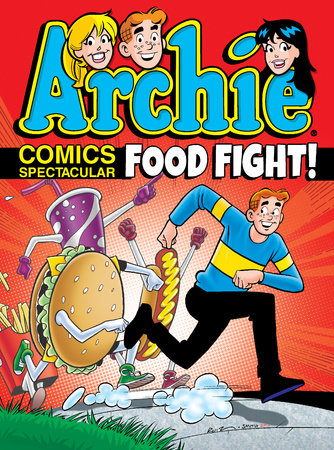 Archie Comics Spectacular: Food Fight! by Archie Superstars