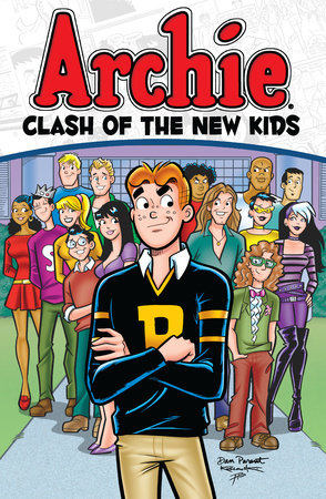 Archie: Clash of the New Kids by Alex Simmons
