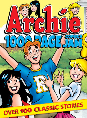 Archie 1000 Page Comics Jam by Archie Superstars