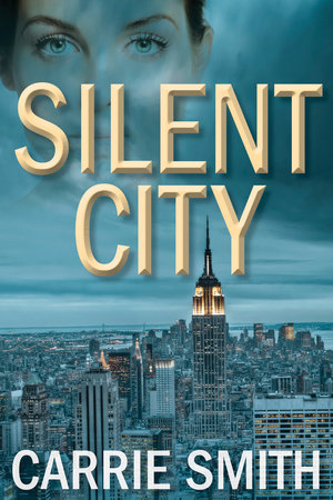 Silent City by Carrie Smith