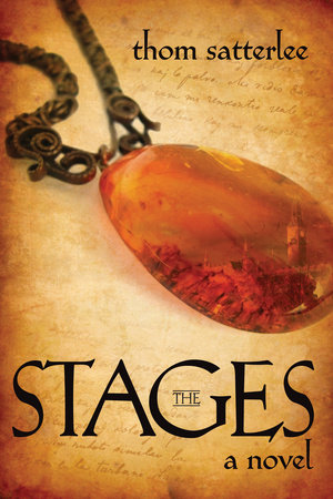 The Stages by Thom Satterlee