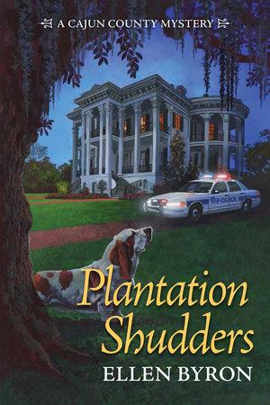 Plantation Shudders by Ellen Byron
