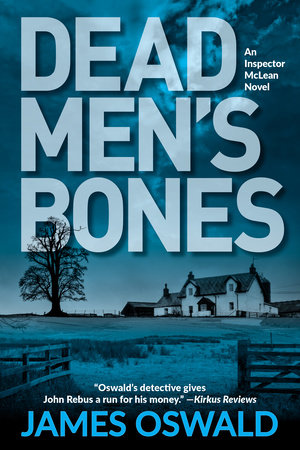 Dead Men's Bones by James Oswald