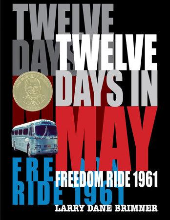 Twelve Days in May by Larry Dane Brimner