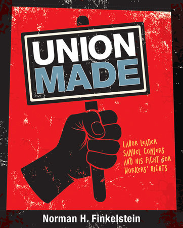 Union Made by Norman H. Finkelstein