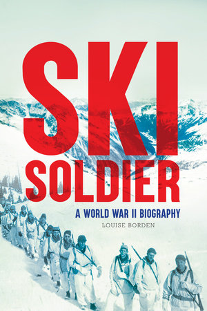 Ski Soldier by Louise Borden