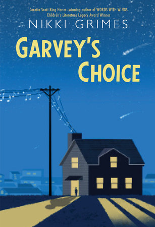 Garvey's Choice by Nikki Grimes