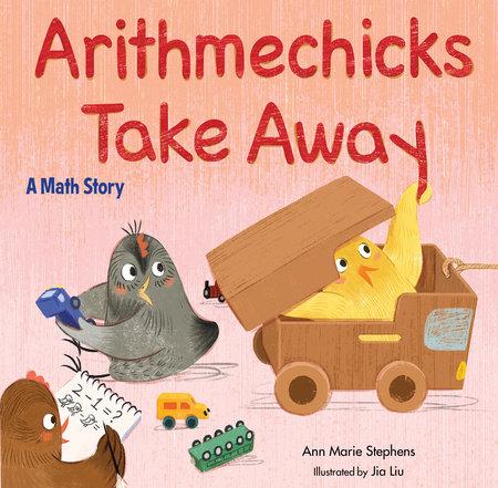 Arithmechicks Take Away by Ann Marie Stephens