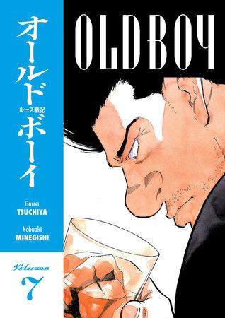 Old Boy Volume 7 by Garon Tsuchiya