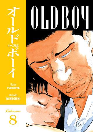 Old Boy Volume 8 by Garon Tsuchiya