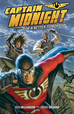 Captain Midnight Volume 3 by Joshua Williamson