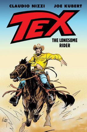 Tex: The Lonesome Rider by Joe Kubert