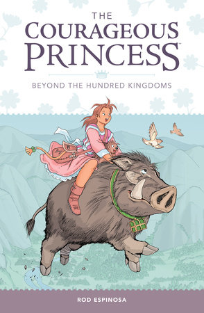 Courageous Princess Vol 1 by Rod Espinosa