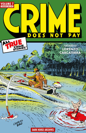 Crime Does Not Pay Archives Volume 7 by Dick Wood