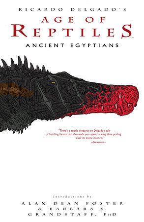 Age of Reptiles: Ancient Egyptians by Ricardo Delgado