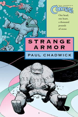 Concrete vol. 6: Strange Armor by Paul Chadwick