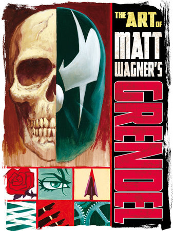 The Art of Matt Wagner's Grendel by Matt Wagner