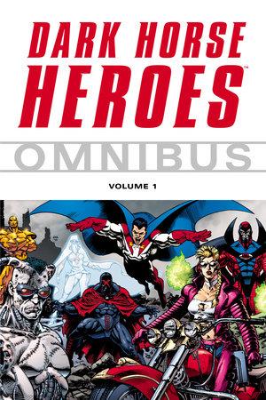 Dark Horse Heroes Omnibus Volume 1 by Various