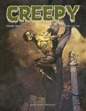 Creepy Archives Volume 25 by Various
